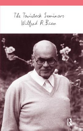 The Tavistock Seminars: 1st Edition (Paperback) book cover