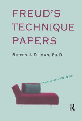 Freud's Technique Papers: A Contemporary Perspective, 1st Edition (Paperback) book cover