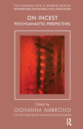 On Incest: Psychoanalytic Perspectives, 1st Edition (Paperback) book cover