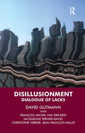 Disillusionment: Dialogue of Lacks, 1st Edition (Paperback) book cover