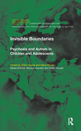 Invisible Boundaries: Psychosis and Autism in Children and Adolescents book cover