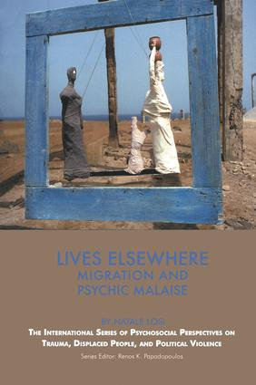 Lives Elsewhere: Migration and Psychic Malaise, 1st Edition (Paperback) book cover