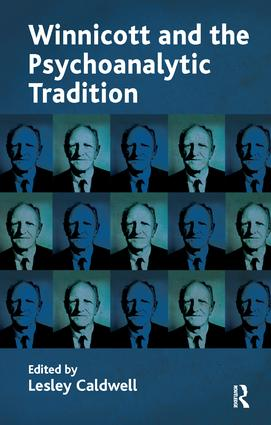 Winnicott and the Psychoanalytic Tradition