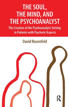 The Soul, the Mind, and the Psychoanalyst: 1st Edition (Paperback) book cover