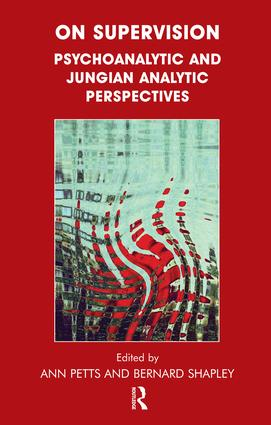 On Supervision: Psychoanalytic and Jungian Analytic Perspectives, 1st Edition (Paperback) book cover