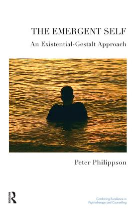 The Emergent Self: An Existential-Gestalt Approach book cover