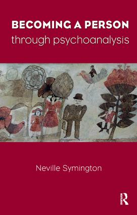 Becoming a Person Through Psychoanalysis: 1st Edition (Paperback) book cover