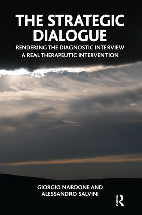 The Strategic Dialogue: Rendering the Diagnostic Interview a Real Therapeutic Intervention, 1st Edition (Paperback) book cover