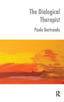 The Dialogical Therapist: Dialogue in Systemic Practice book cover