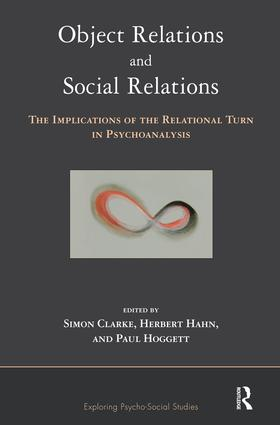 Object Relations and Social Relations: The Implications of the Relational Turn in Psychoanalysis book cover