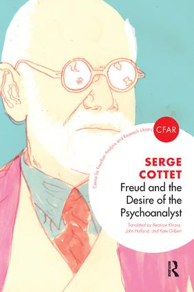 Freud and the Desire of the Psychoanalyst book cover