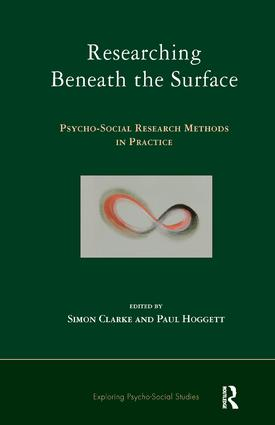 Researching Beneath the Surface: Psycho-Social Research Methods in Practice, 1st Edition (e-Book) book cover