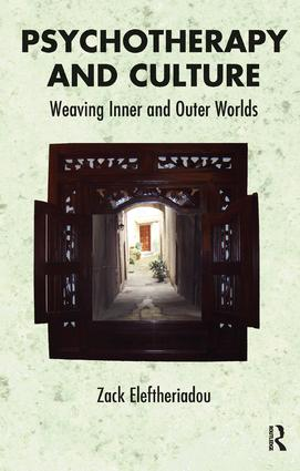 Psychotherapy and Culture: Weaving Inner and Outer Worlds, 1st Edition (Paperback) book cover