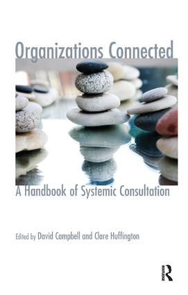 Organizations Connected: A Handbook of Systemic Consultation book cover