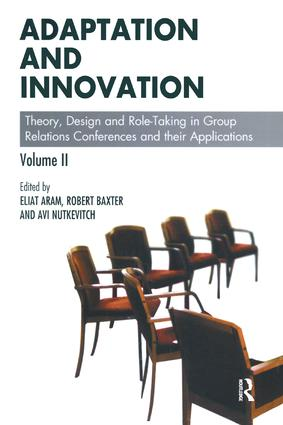 Adaptation and Innovation: Theory, Design and Role-Taking in Group Relations Conferences and their Applications, 1st Edition (Paperback) book cover