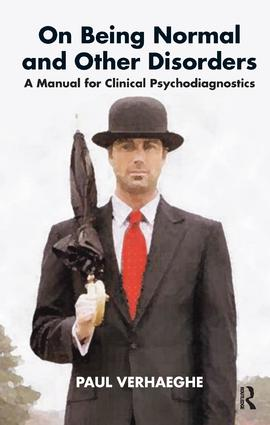 On Being Normal and Other Disorders: A Manual for Clinical Psychodiagnostics, 1st Edition (Paperback) book cover
