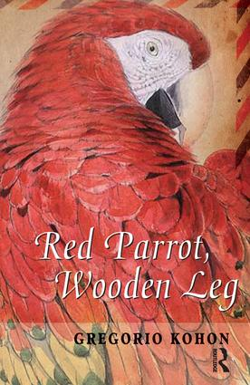 Red Parrot, Wooden Leg: 1st Edition (Paperback) book cover