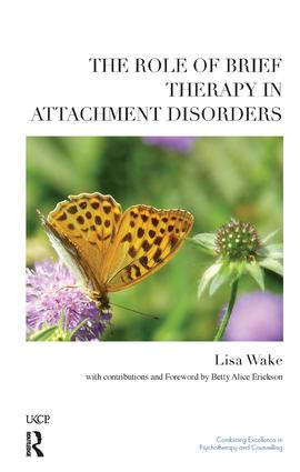 The Role of Brief Therapy in Attachment Disorders book cover