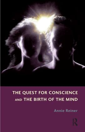 The Quest for Conscience and the Birth of the Mind: 1st Edition (Paperback) book cover