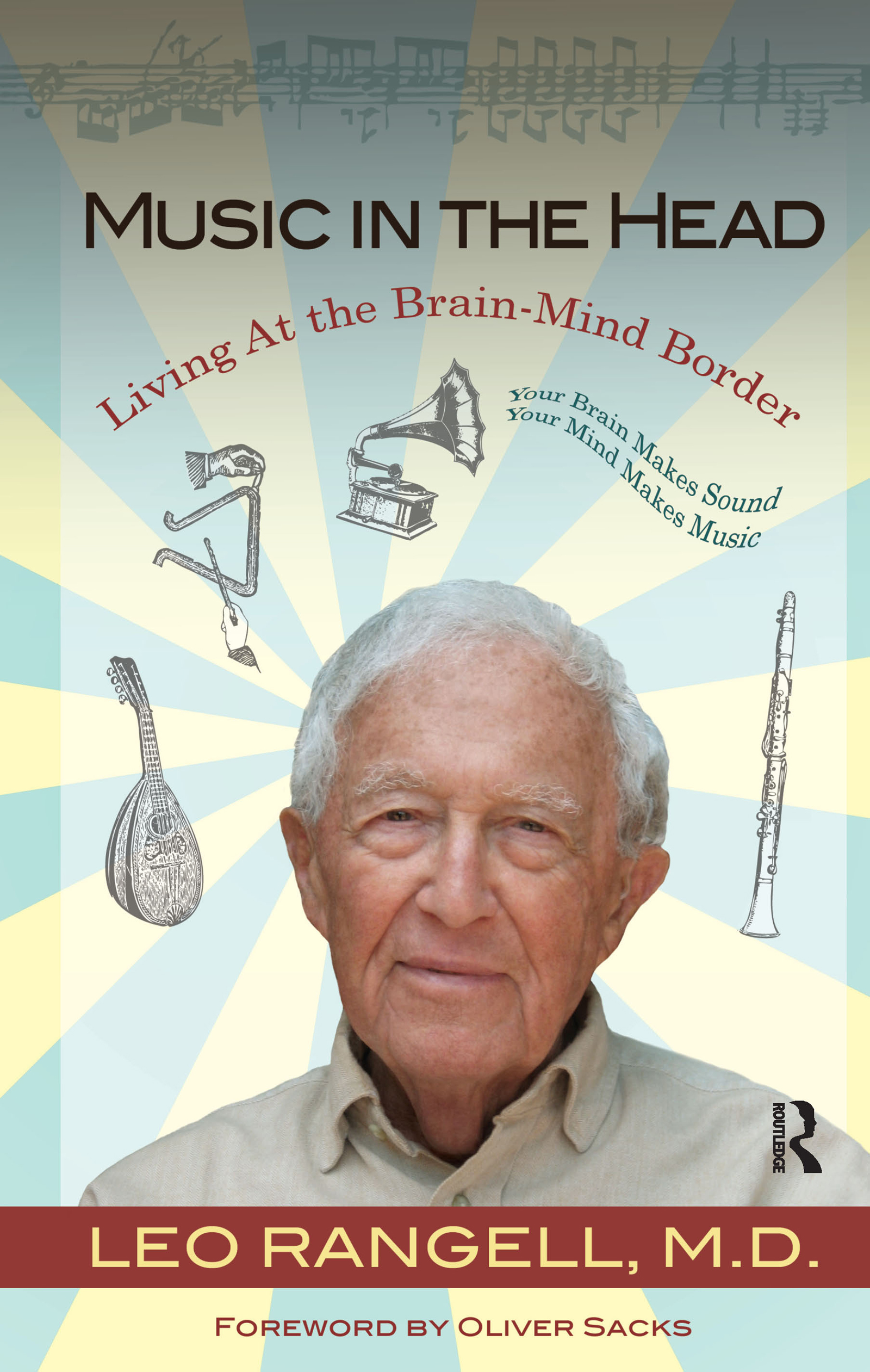 Music in the Head: Living at the Brain-Mind Border, 1st Edition (Hardback) book cover