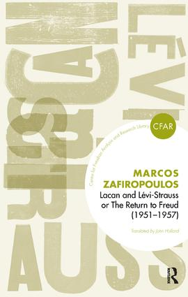 Lacan and Levi-Strauss or The Return to Freud (1951-1957): 1st Edition (Paperback) book cover
