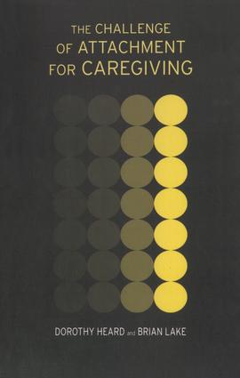 The Challenge of Attachment for Caregiving: 1st Edition (Paperback) book cover