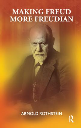 Making Freud More Freudian