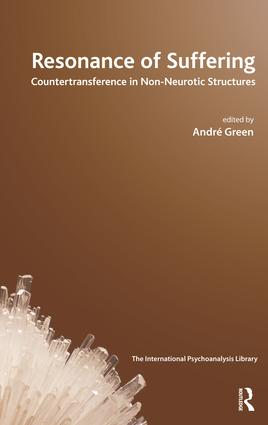 Resonance of Suffering: Countertransference in Non-Neurotic Structures book cover