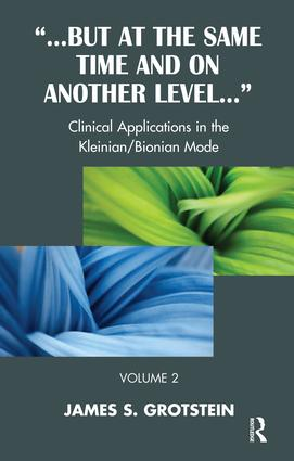 But at the Same Time and on Another Level: Clinical Applications in the Kleinian/Bionian Mode, 1st Edition (Paperback) book cover