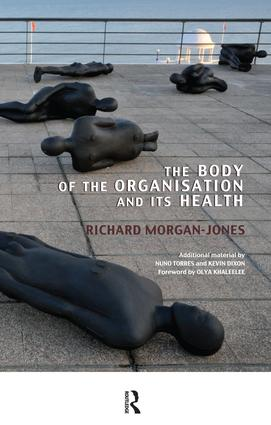 The Body of the Organisation and its Health: 1st Edition (Paperback) book cover