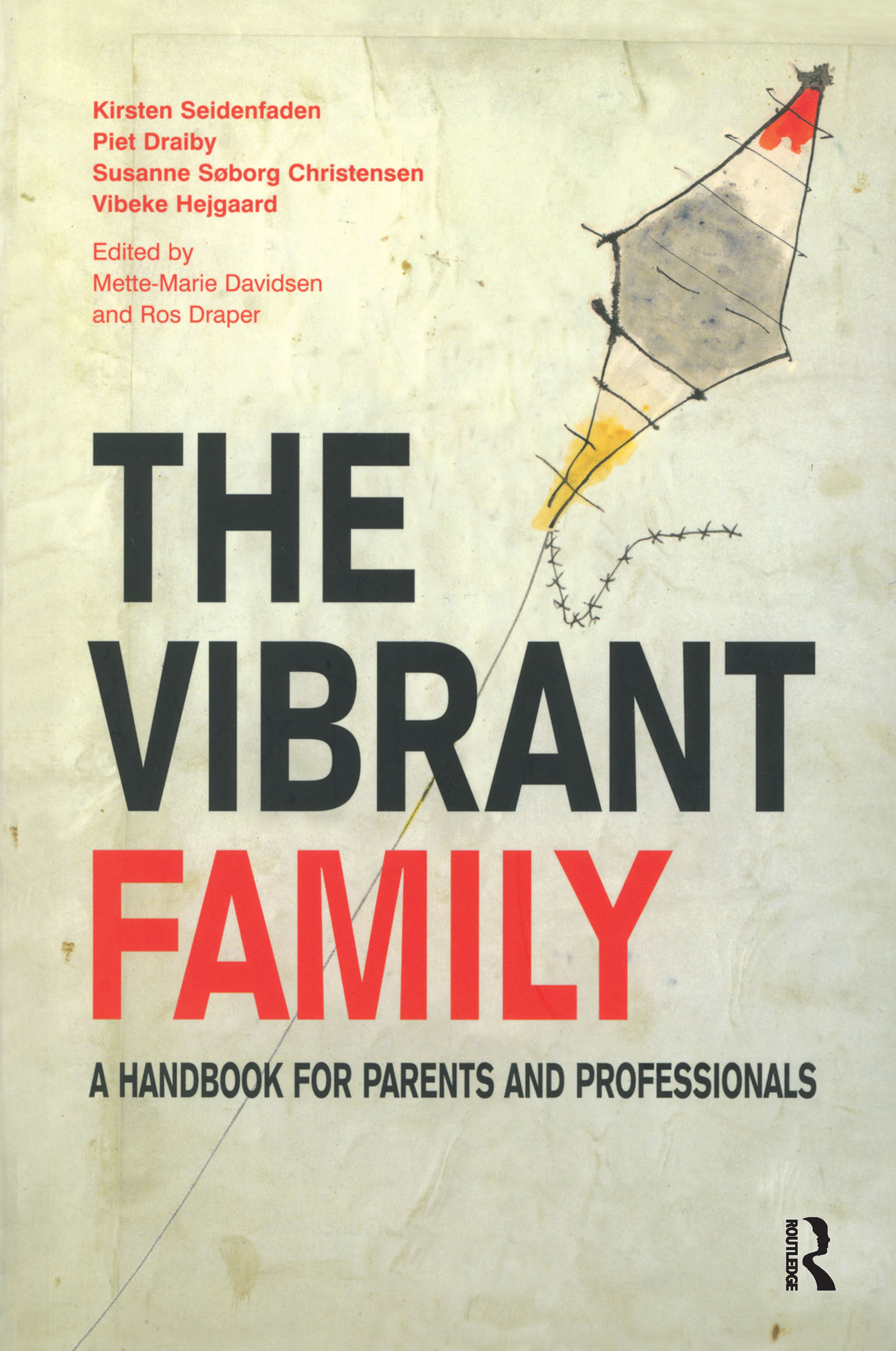 The Vibrant Family: A Handbook for Parents and Professionals, 1st Edition (Paperback) book cover