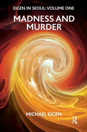 Eigen in Seoul: Madness and Murder, 1st Edition (Paperback) book cover