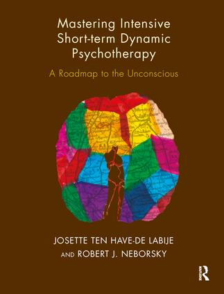 Mastering Intensive Short-Term Dynamic Psychotherapy: A Roadmap to the Unconscious, 1st Edition (Paperback) book cover