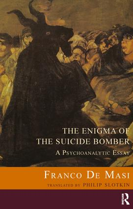 The Enigma of the Suicide Bomber