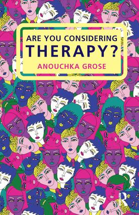 Are You Considering Therapy?: 1st Edition (Paperback) book cover