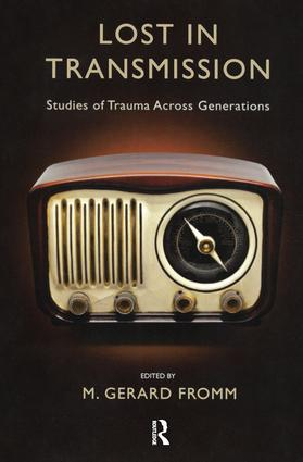 Lost in Transmission: Studies of Trauma Across Generations, 1st Edition (Paperback) book cover