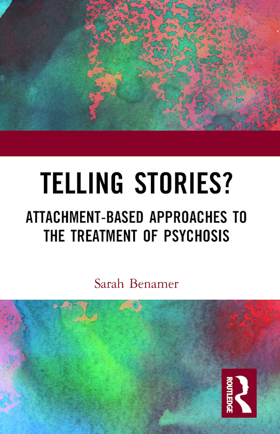 Telling Stories?: Attachment-Based Approaches to the Treatment of Psychosis, 1st Edition (Paperback) book cover