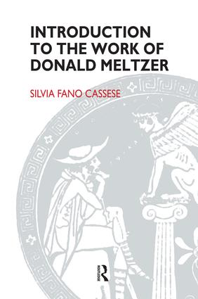 Introduction to the Work of Donald Meltzer: 1st Edition (Paperback) book cover