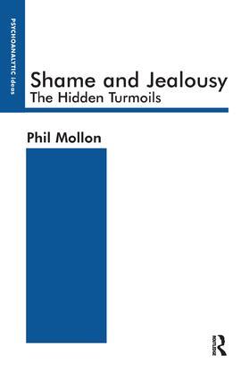 Shame and Jealousy: The Hidden Turmoils book cover