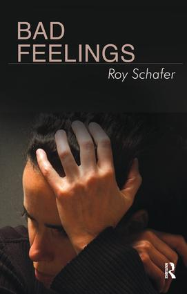 Bad Feelings: Selected Psychoanalytic Essays, 1st Edition (Paperback) book cover