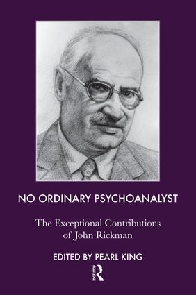 No Ordinary Psychoanalyst: The Exceptional Contributions of John Rickman, 1st Edition (Paperback) book cover