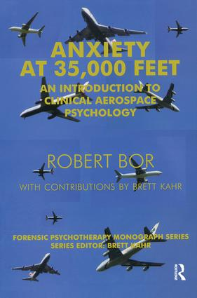 Anxiety at 35,000 Feet: An Introduction to Clinical Aerospace Psychology, 1st Edition (Paperback) book cover
