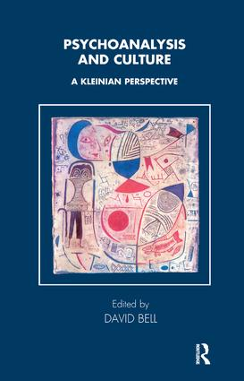 Psychoanalysis and Culture: A Kleinian Perspective, 1st Edition (Paperback) book cover