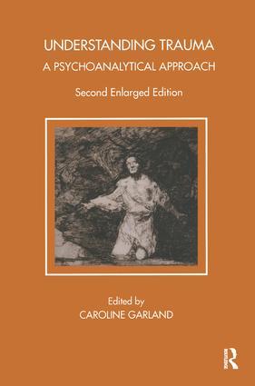 Understanding Trauma: A Psychoanalytical Approach book cover