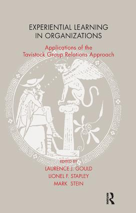 Experiential Learning in Organizations: Applications of the Tavistock Group Relations Approach, 1st Edition (Paperback) book cover