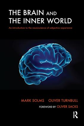The Brain and the Inner World: An Introduction to the Neuroscience of Subjective Experience, 1st Edition (Paperback) book cover