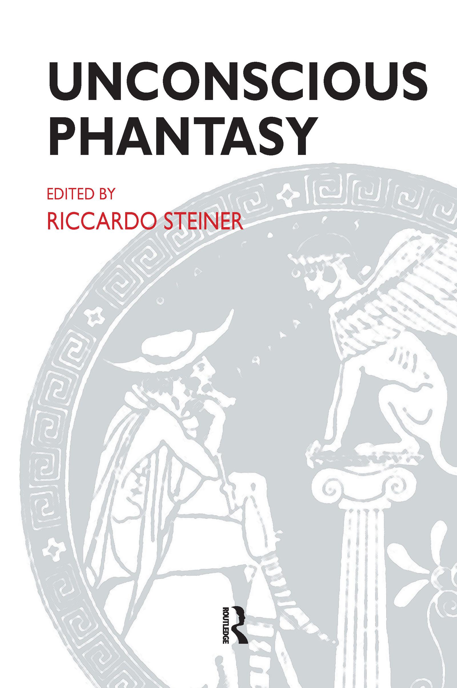Unconscious Phantasy: 1st Edition (Paperback) book cover