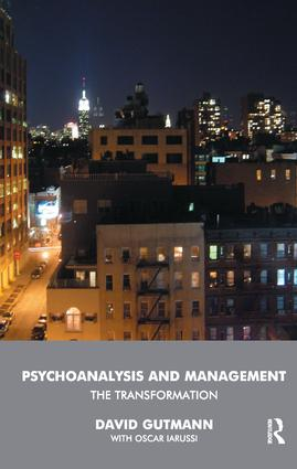 Psychoanalysis and Management: The Transformation, 1st Edition (Paperback) book cover