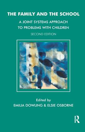 The Family and the School: A Joint Systems Approach to Problems with Children, 2nd Edition (Paperback) book cover