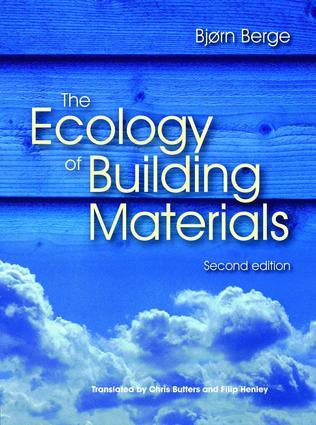 The Ecology of Building Materials: 2nd Edition (Paperback) book cover